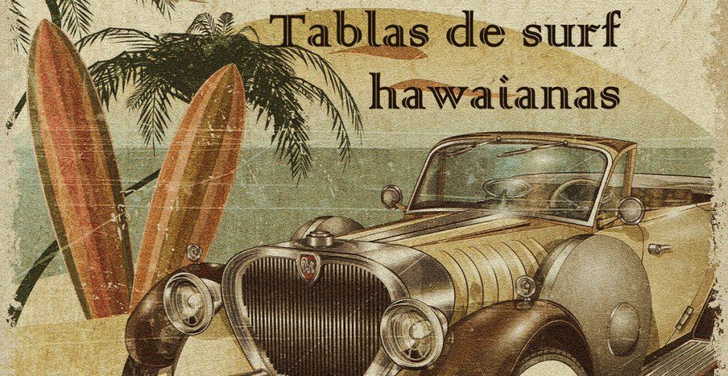 tablas de surf hawaianas antiguas